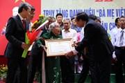 Thừa Thiên-Huế: Truy tặng 108 mẹ danh hiệu Bà mẹ Việt Nam Anh hùng