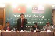 Việt Nam và Malaysia thúc đẩy xuất nhập khẩu sản phẩm chăn nuôi