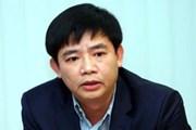 Khởi tố và bắt tạm giam Kế toán trưởng Tập đoàn Dầu khí Việt Nam