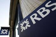 Ngân hàng RBS sẽ phải chi 4,9 tỷ USD để dàn xếp với Chính phủ Mỹ