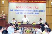 Thủ tướng: Tây Ninh cần trở thành hình mẫu làm giàu từ nông nghiệp