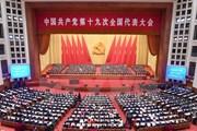 Sự kiện quốc tế 16-22/10: Đại hội Đảng Cộng sản Trung Quốc