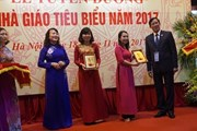 Tuyên dương các nhà giáo tiêu biểu toàn quốc năm 2017