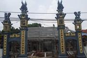 Hà Nội yêu cầu kiểm điểm sai phạm trong vụ xây mới đình Lương Xá