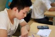 Lộ trình chính thức về các kỳ thi THPT, tuyển sinh đại học từ 2018