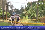 [Video] Cuba tìm thấy hộp đen thứ 2 của máy bay Boeing 737 gặp nạn