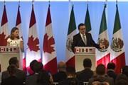 Canada: Đàm phán Hiệp định NAFTA đạt nhiều tiến bộ vững chắc