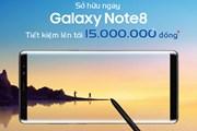 MobiFone ưu đãi lớn cho khách hàng đặt mua Galaxy Note 8
