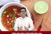 Rap News chuyên đề: Nước mắm với người Việt là quốc hồn, quốc túy
