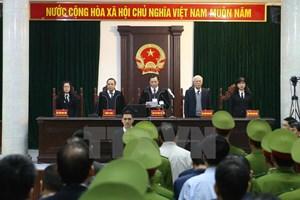 Xét xử Trịnh Xuân Thanh: Đề cao tinh thần thượng tôn pháp luật