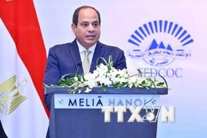 Tổng thống El-Sisi: Ai Cập luôn chào đón các doanh nghiệp Việt Nam