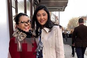 Thái Lan thúc giục việc dẫn độ cựu Thủ tướng Yingluck Shinawatra