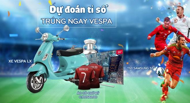 Dự đoán tỷ số EURO, sở hữu ngay xe Vespa cùng Adayroi ...